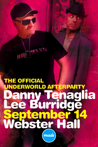 Made Event presents The Official Underworld Afterparty: Danny Tenaglia and Lee Burridge, September 14, Webster Hall