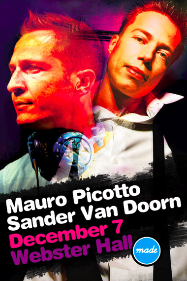 Mauro Picotto, Sander Van Doorn, December 7, Webster Hall
