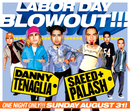 Danny Tenaglia and Saeed and Palash Labor Day Blowout flyer