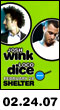 02.24.07: Josh Wink + Loco Dice at Shelter
