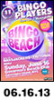 06.16.13: Bingo Beach - Bingo Players with Bassjackers, Tritonal, and MAKJ at Governors Beach Club