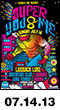 07.14.13: Super You&Me - Laidback Luke, Adventure Club, Carnage, Gina Turner, Moska at Governors Beach Club