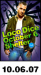 10.06.07: Loco Dice at Shelter