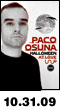 10.31.09: Paco Osuna Special Halloween Extended Set at Love