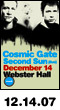 12.14.07: Cosmic Gate and Second Sun Live at Webster Hall