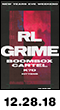 12.29.18: RL Grime at Avant Gardner